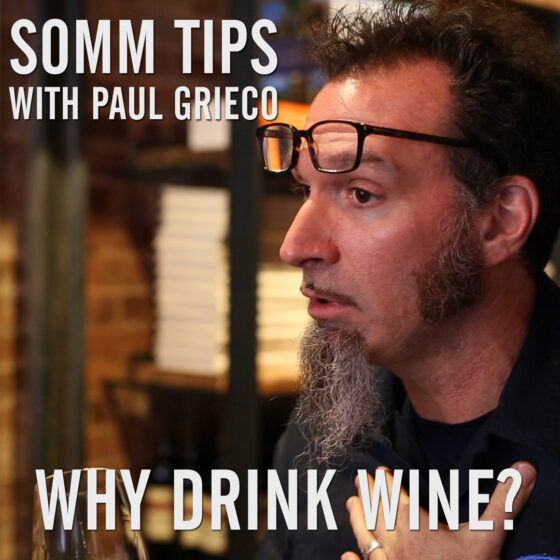 Paul Grieco Why Wine