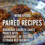 paired recipes - bandade chorizo cakes with estrada